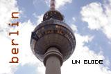 Le guide Berlin
